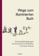 Wege zum illuminierten Buch