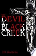 The Devil in Black Creek