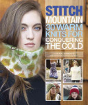Stitch Mountain Knitwear Inspired By Snowy Mountain Landscapes And The