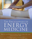 The Encyclopedia of Energy Medicine