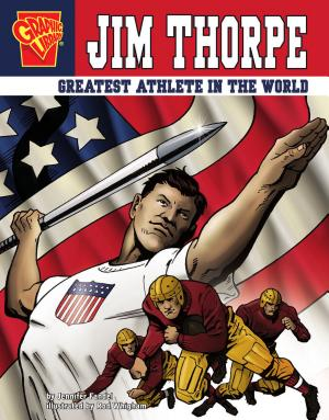 Jim Thorpe: Greatest Athlete in the World - ISBN:9781429617734
