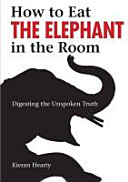 How To Eat The Elephant In The Room