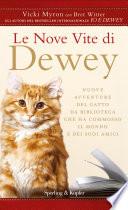 Le nove vite di Dewey