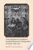 Investigating the Supernatural