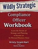 Wildly Strategic Compliance Officer Workbook