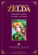 The Legend of Zelda  Majora s Mask   A Link to the Past  Legendary Edition