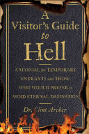A Visitor s Guide to Hell