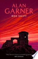 Red Shift by Alan Garner