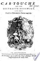 Cartouche, of De gestrafte booswigt