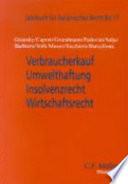 Verbraucherkauf, Umwelthaftung, Insolvenzrecht, Wirtschaftsrecht