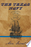 The Texas Navy : and the uss constellation. they were the first...