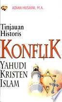 Tinjauan historis konflik yahudi kristen islam