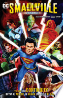 Smallville Season Eleven Vol  9  Continuity