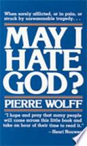 May I Hate God