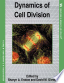 Dynamics Of Cell Division book