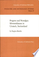 Progress and Nostalgia  Silvesterklausen in Urn  sch  Switzerland    Berkeley   Cal    usw    Univ  of California Press  1985   1 Taf   XII  128 S   S  129 136 Abb  4