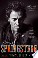 Bruce Springsteen and the Promise of Rock  n  Roll