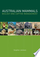 Australian Mammals  Biology and Captive Management