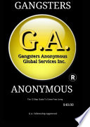 Gangsters Anonymous 12 Steps and 12 Traditions