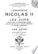 L  Empereur Nicolas II  et les Juifs