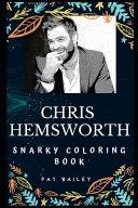 Chris Hemsworth Snarky Coloring Book