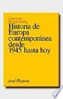 Historia De Europa Contempor Nea Desde 1945 Hasta Hoy