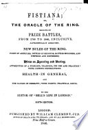 Fistiana  or  the Oracle of the Ring     Fifth edition  With an appendix     By the editor of Bell s Life in London F  Dowling