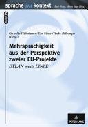 Mehrsprachigkeit aus der Perspektive zweier EU-Projekte