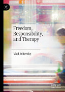 Freedom, Responsibility, and Therapy Book