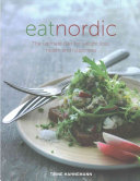 Eat Nordic : combined in a balanced diet of protein, carbohydrate...