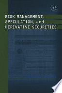 Risk Management  Speculation  and Derivative Securities