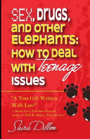 Sex  Drugs  and Other Teenage Elephants