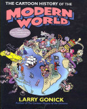 The Cartoon History Of The Modern World Part 1 From Columbus To The U S Constitution