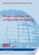 Wissen und Expertise in Politik und Verwaltung