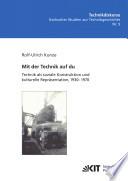 Mit der Technik auf du : Technik als soziale Konstruktion und kulturelle Repräsentation, 1930 - 1970