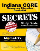 Indiana Core Elementary Education Generalist Secrets
