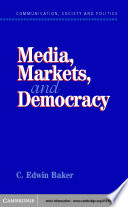 Media  Markets  and Democracy