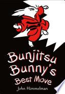 Bunjitsu Bunny s Best Move