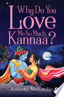 Why Do You Love Me So Much  Kannaa  Book PDF