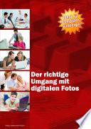 Der richtige Umgang mit digitalen Fotos