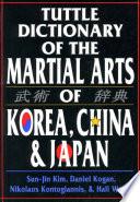 Tuttle Dictionary Martial Arts Korea  China   Japan