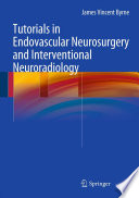Tutorials in Endovascular Neurosurgery and Interventional Neuroradiology
