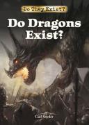 Do Dragons Exist