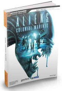 Colonial Marines Official Strategy Guide Bradygamesfor Sci Fi Afficionados And Fans