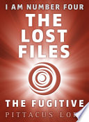 I Am Number Four: The Lost Files: The Fugitive Track Down Sarah Hart Evade