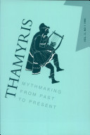 Thamyris Mythmaking from the Past to Present