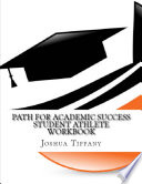 Path For Academic Success   Student Athlete Workbook