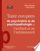Trait   Europ  en de psychiatrie de l enfant et de l adolescent