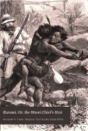 Raromi Or The Maori Chief S Heir