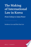 The Making Of International Law In Korea book